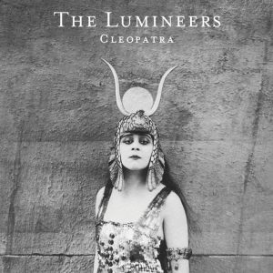 QS- The Lumineers - Cleopatra